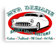 HTR Designs Barely Legal Kustoms garage Canvas Print