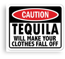Caution: Tequila vintage sign Canvas Print