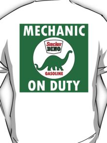 Sinclair Dino Mechanic on Duty vintage sign T-Shirt
