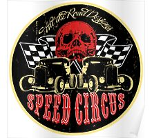 Speed Circus - Hit the Road Designs original art Poster