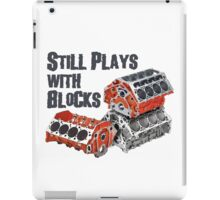 Still Plays With Blocks iPad Case/Skin