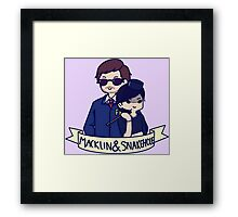 Burt Macklin and Janet Snakehole Framed Print