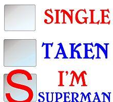 SINGLE TAKEN I'M SUPERMAN by grumpy4now