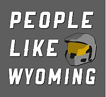 People Like Wyoming by direlywolf