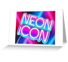 Neon Icon Greeting Card