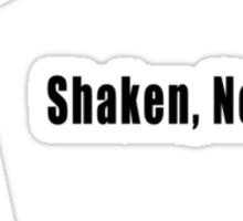 Shaken, Not Stirred Sticker