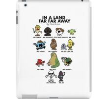 In A Land Far Far Away iPad Case/Skin
