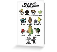 In A Land Far Far Away Greeting Card