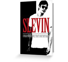 Lucky Scarface Slevin Greeting Card