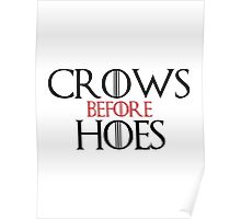 'Crows Before Hoes' Game of Thrones Inspired Artwork Poster