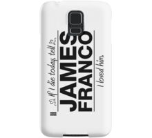 "James Franco - ""If I Die"" Series (Black) Samsung Galaxy Case/Skin"