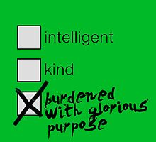 Burdened With Glorious Purpose by SweetObsessives