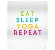 eat.sleep.yoga.repeat. Poster
