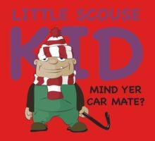 Little Scouse Kid- Mind Yer Car Mate? by EvilGravy