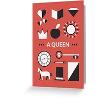 Once Upon A Time - A Queen Greeting Card