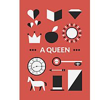Once Upon A Time - A Queen Photographic Print