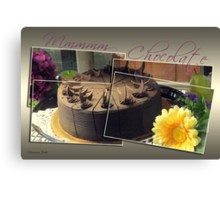 It's My Chocolate Party ~ Mmmmm Canvas Print