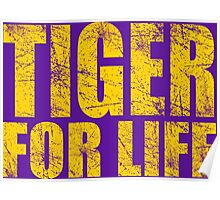 Tiger for Life -Gold and Purple Poster