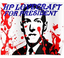 HP LOVECRAFT FOR PRESIDENT Poster