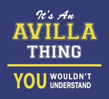 It's An AVILLA thing, you wouldn't understand !! by satro