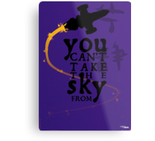 You can't take the sky from me.  Metal Print