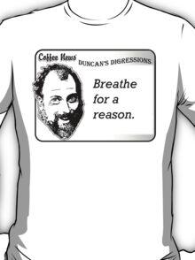 Breathe For A Reason T-Shirt