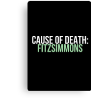 Cause of Death: Fitzsimmons Canvas Print