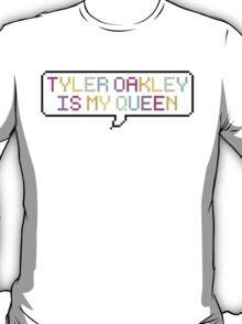 Tyler Oakley is my Queen T-Shirt