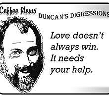 Love doesn't always win.  It needs your help. by vancoffeenews