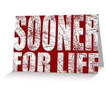 Sooner for Life Greeting Card