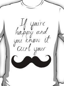 Curl Your Mousatche T-Shirt