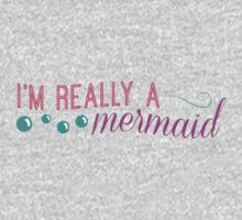 I'm really a mermaid - pink Kids Clothes
