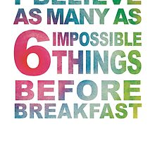 6 Impossible Things by captaintay