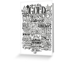 All That is Gold does not Glitter Greeting Card