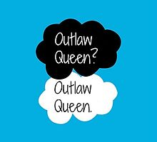 Outlaw Queen? Outlaw Queen. by jordanparrish