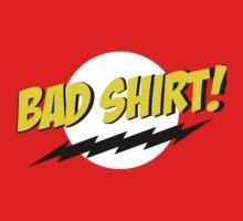 bazinga bad shirt by gaybagel