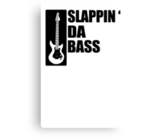 Bass Guitar Funny Music T-Shirt Slappin Da Bass T-Shirt Gifts for Dad Screen Printed T-Shirt Tee Shirt T Shirt Mens Ladies Womens Youth Kid Canvas Print