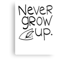 Never Grow Up Metal Print