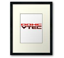 DOHC VTEC Framed Print