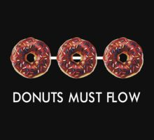 Donuts must flow by Theblackmamba