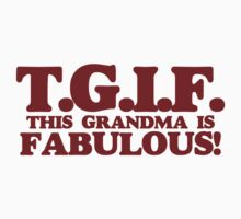 TGIF this grandma by Boogiemonst