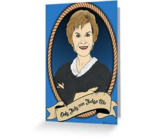 Only Judy can Judge me Greeting Card