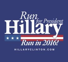Run Hillary Run! (for Gladys) by Robyn California