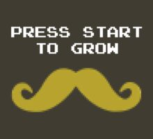 Press start to grow by jaxxx