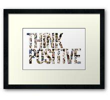 Think positive! II Framed Print