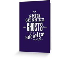 Haunted Mansion - Grim Grinning Ghosts Greeting Card