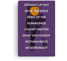 Nothing Beats an Astronut Canvas Print