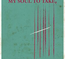My Soul To Take Movie Poster by tristytree