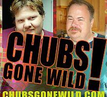 Chubs Gone Wild by sbamatt