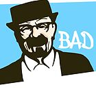 BAD - Heisenberg  by Crystal Friedman